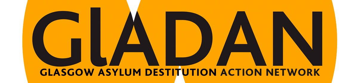 Glasgow Asylum Destitution Action Network (GLADAN)